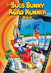 The Bugs Bunny Road Runner Movie
