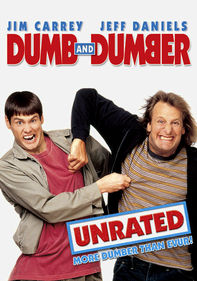 Dumb and Dumber: Unrated
