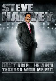 Steve Harvey: Don't Trip