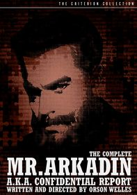 Mr. Arkadin: The Confidential Report