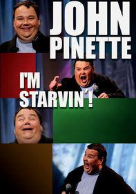 John Pinette: I'm Starvin'