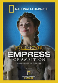 National Geographic: Empress of Ambition