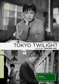 Late Ozu: Tokyo Twilight