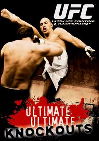 UFC: Ultimate Ultimate Knockouts