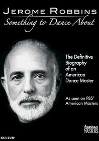 Jerome Robbins: Something to Dance About
