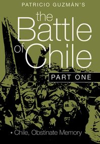 The Battle of Chile: Part 1