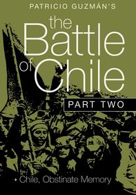 The Battle of Chile: Part 2