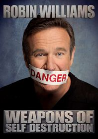 Robin Williams: Weapons of Self...