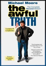 The Awful Truth with Michael Moore
