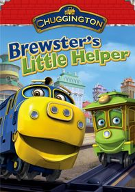 Chuggington: Brewster's Little Helper