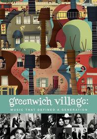 Greenwich Village: Music That Defined a...