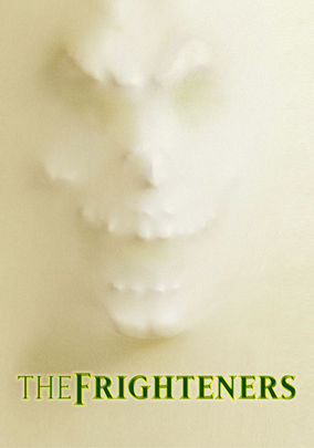 Rent The Frighteners on DVD