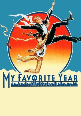 Rent My Favorite Year on DVD