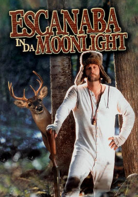 Rent Escanaba in da Moonlight on DVD