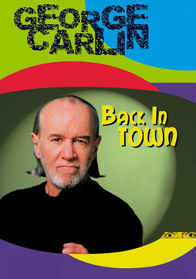 Rent George Carlin: Back in Town on DVD