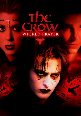 Rent The Crow: Wicked Prayer on DVD