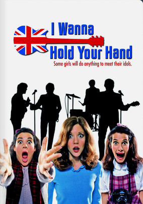 Rent I Wanna Hold Your Hand on DVD