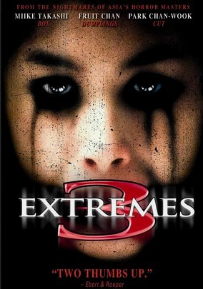 Rent Three ... Extremes on DVD