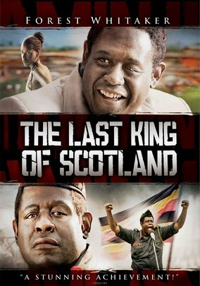 Rent The Last King of Scotland on DVD