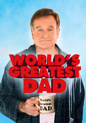 Rent World's Greatest Dad on DVD