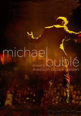 Michael Bubl Meets Madison Square Garden For Rent On Dvd Dvd Netflix