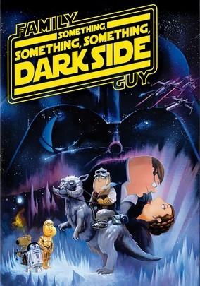 Rent Family Guy: Something... Dark Side on DVD