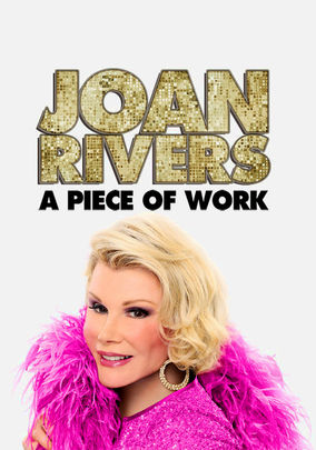 Rent Joan Rivers: A Piece of Work on DVD