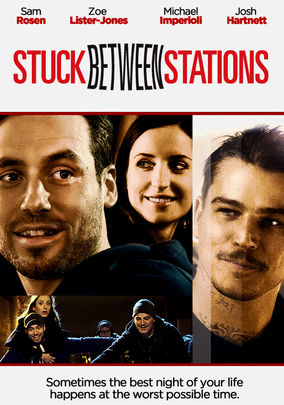 Rent Stuck Between Stations on DVD
