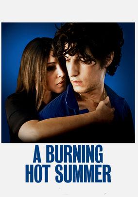 Rent A Burning Hot Summer on DVD