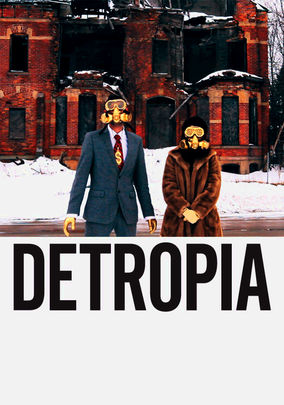 Rent Detropia on DVD
