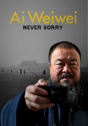 Rent Ai Weiwei: Never Sorry on DVD