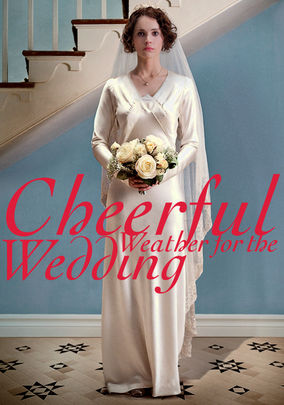 Rent Cheerful Weather for the Wedding on DVD