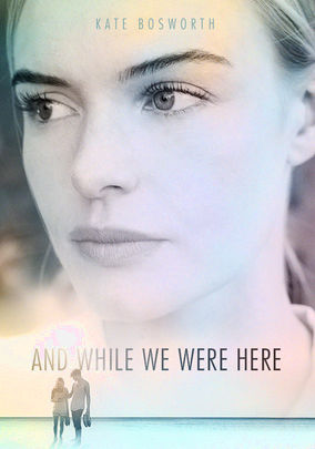 Rent And While We Were Here on DVD