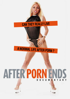 Rent After Porn Ends on DVD