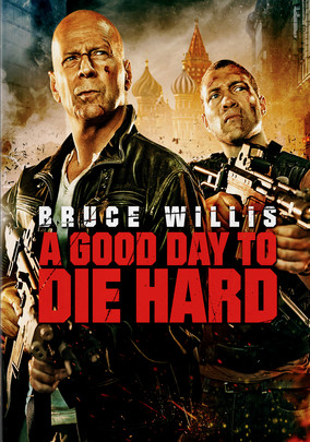 Rent A Good Day to Die Hard on DVD