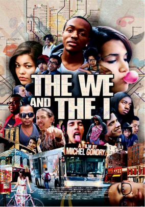 Rent The We and the I on DVD