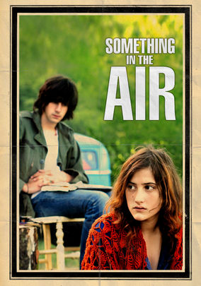 Rent Something in the Air on DVD