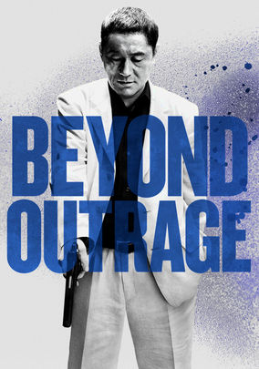 Rent Beyond Outrage on DVD