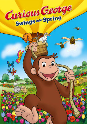 Rent Curious George: Swings Into Spring on DVD