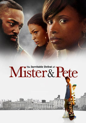 Rent The Inevitable Defeat of Mister & Pete on DVD