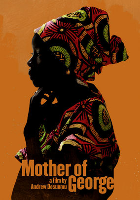 Rent Mother of George on DVD