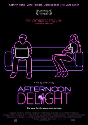 Rent Afternoon Delight on DVD