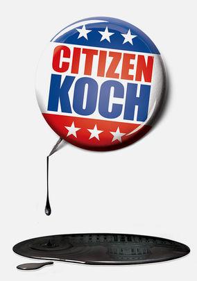 Rent Citizen Koch on DVD