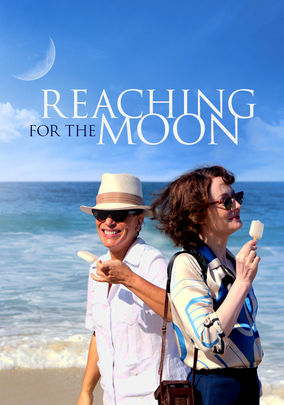 Rent Reaching for the Moon on DVD