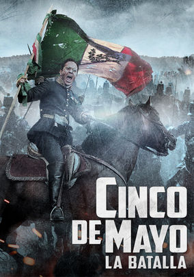 Rent Cinco de Mayo: La Batalla on DVD