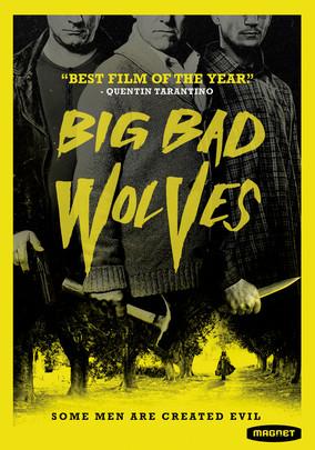 Rent Big Bad Wolves on DVD