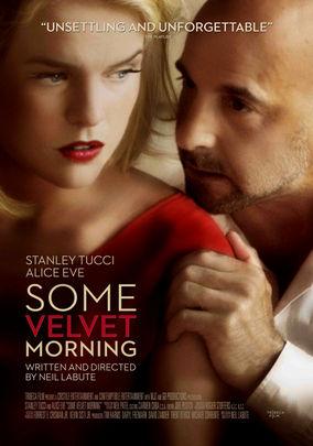 Rent Some Velvet Morning on DVD
