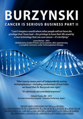 Rent Burzynski: Cancer is Serious Business... on DVD