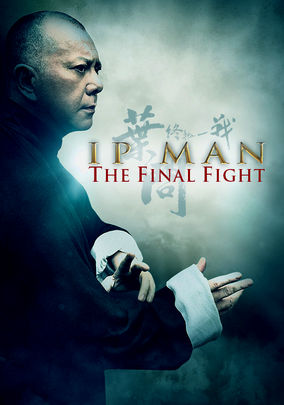 Rent Ip Man: The Final Fight on DVD
