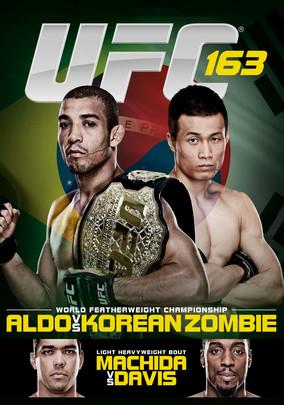Rent UFC 163: Aldo vs. Korean Zombie on DVD